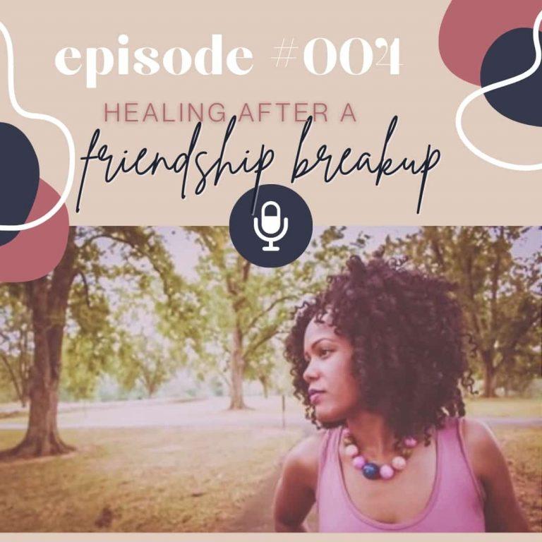 Healing After a Friendship Breakup